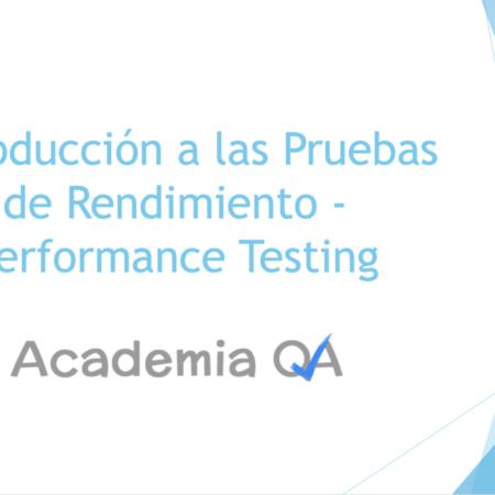 Introducción a las Pruebas de Rendimiento - Performance Testing