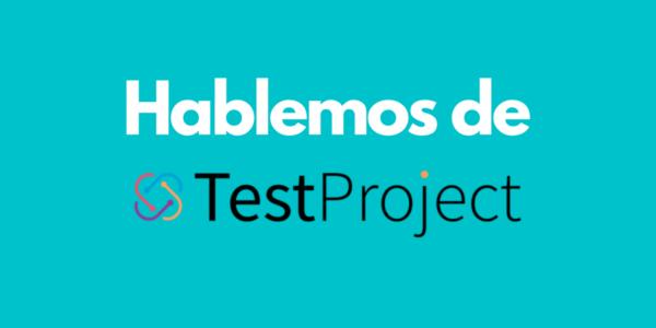 hablemos de testproject