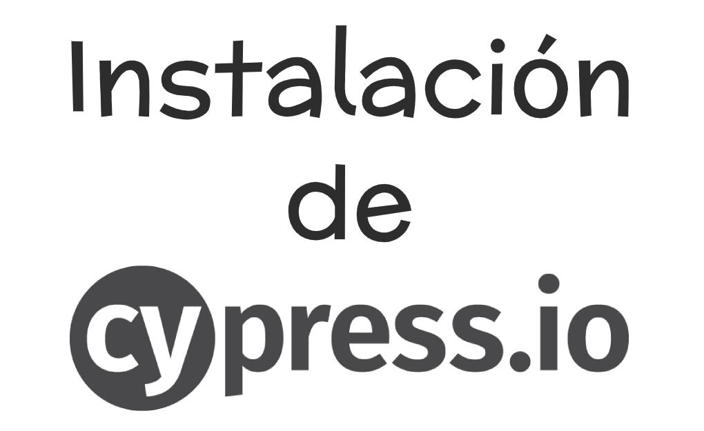 Instalación de Cypress