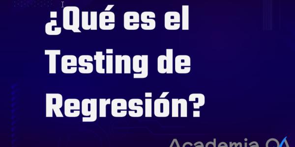 testing de regresion